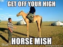 High Horse Meme - high horse meme generator