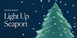 light up seaport tickets fri dec 1 2017 at 6 00 pm eventbrite