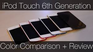 ipod touch 6 black friday ipod touch 6th generation color comparison and review youtube