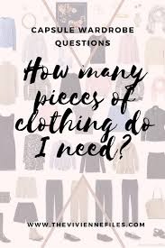 Wardrobe Clothing How Many Pieces Of Clothing Do You Need The Vivienne Files