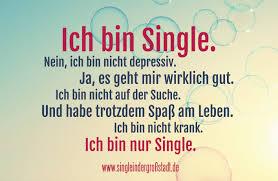 sprüche ich bin glücklich spruch ich bin single