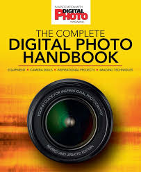 amazon com the complete digital photo handbook your 1 guide for