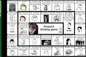Meme Drinking Game - haha moment arnaud s drinking game meme