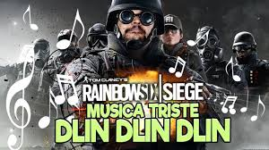 rainbow six siege musica triste dlin dlin dlin youtube