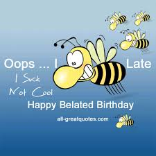 happy belated birthday free belated card i funny