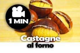 come fare le caldarroste in casa come fare le castagne al forno how to cook chestnuts ricette al