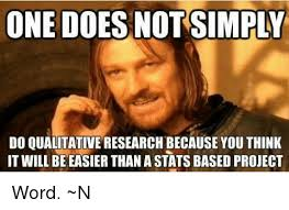 Research Meme - 25 best memes about qualitative research qualitative research