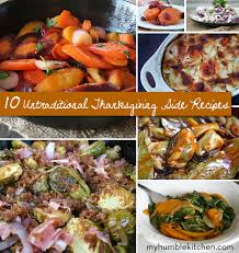 10 untraditional thanksgiving side recipes my humble kitchen