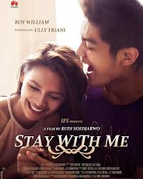 film indonesia terbaru indonesia 2015 sinopsis film indonesia terbaru film stay with me indonesia and films