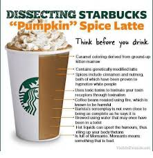 Pumpkin Spice Latte Meme - dissecting starbucks pumpkin spice latte think before you drink