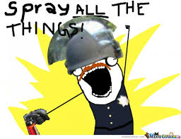 All The Things Memes - spray all the things by pokodot321 meme center