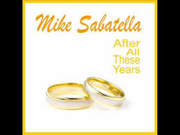 35 Wedding Anniversary Messages For After All These Years Wedding Anniversary Song By Mike Sabatella