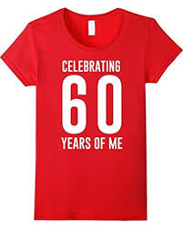 celebrating 60 years birthday spectacular deal on womens celebrating 60 years of me 60th
