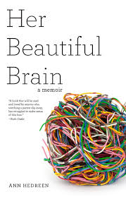 Example Of A Memoir Essay Her Beautiful Brain A Memoir Therestlessnest