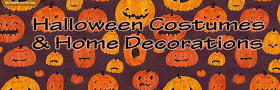 halloween costumes and home decorations have fun choosing your