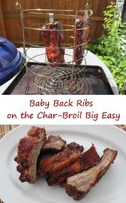 baby back ribs on the char broil big easy life u0027s a tomatolife u0027s