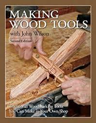 wood tools wood tools 2nd edition ebook wilson ca