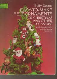 easy to make felt ornaments for christmas and other occasions