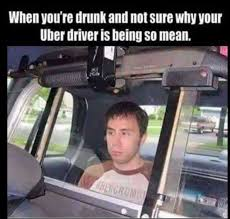 Meme Driver - dopl3r com memes when youre drunk and not sure why your uber