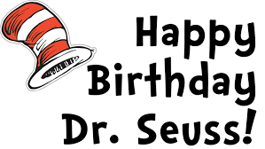 happy birthday dr seuss happy birthday dr seuss phenix city county library