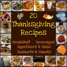 20 thanksgiving day food musts a recipe up giggles