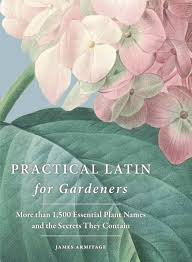 practical latin for gardeners james armitage 9781760295950