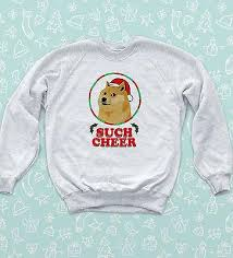 Such Meme - christmas jumper doge such cheer meme funny sweatshirt tumblr wow