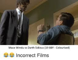 Mace Windu Meme - mace windu vs darth sidious 19 bby colourised incorrect films