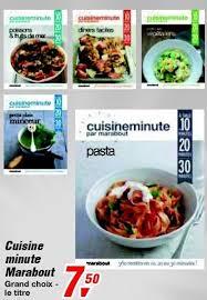 cuisine minute par marabout cuisine minute par marabout 52 images top chrono avec cuisine