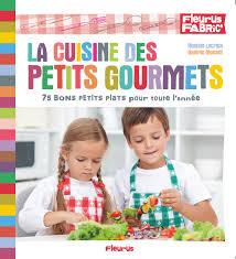 livre la cuisine des petits gourmets collection lacroix