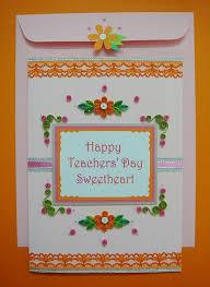 Hand Made Card Designs Teachers Day Card Message Teachers Day Greeting Card Designs