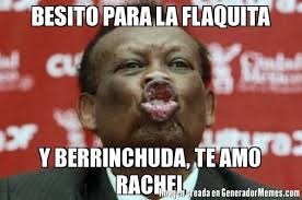 Rachel Meme - besito para la flaquita y berrinchuda te amo rachel meme de