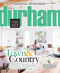 durham magazine april 2016 by shannon media issuu