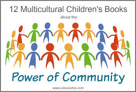 12 Multicultural Children S Books About The Power Of Community Children S Books About Colors