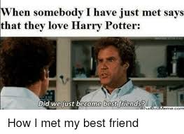 Did We Just Become Best Friends Meme - 25 best memes about did we just become best friends did we