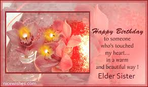 nice birthday wishes for elder sister e card nicewishes