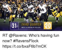Ravens Steelers Memes - third quarter week 14 ravens at steelers rt who s having fun now