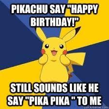 Pokemon Birthday Meme - pokemon birthday memes memes pics 2018