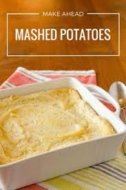 Do Ahead Mashed Potatoes For Thanksgiving Make Ahead Mashed Potatoes For A Crowd Mashed Potatoes Potatoes