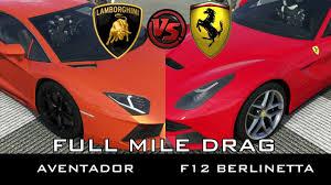 berlinetta vs lamborghini aventador forza 5 mile drag lamborghini aventador vs f12