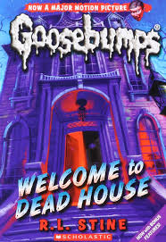welcome to dead house classic goosebumps r l stine