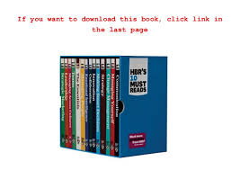 Hbr S 10 Must Reads by Read Hbr S 10 Must Reads Boxed Set 14 Books Pdf Books