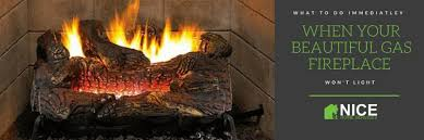 how do i light my gas fireplace what to do immediatley when your beautiful gas fireplace won t light