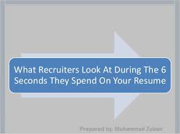 Resume 6 Seconds How To Write A Successful Resume By Muhammad Zubair
