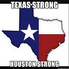 Flags Houston Texas Strong Houston Strong Texas Flag Meme Generator