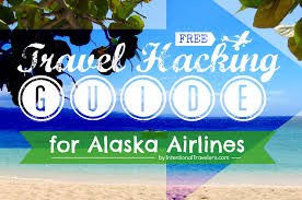 Alaska how to travel for free images Travel hacking quot with the alaska airlines award program jpg