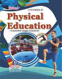 physical education class xi textbook cbse 2017 18 vishvas books