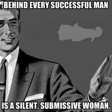 Successful Black Woman Meme - behind every successful man is a silent submissive woman crec