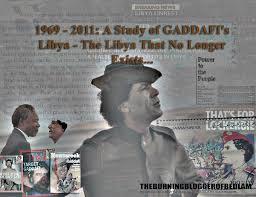 Gaddafi Meme - the life death of gaddafi s libya a study of the libya that no