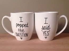 his and mug his and hers engagement mugs i popped the question i said